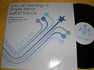 """Belfast Trance - John '00' Fleming vs. Simple Minds 12"""""""