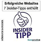 Erfolgreiche Websites: 7 Insider-Tipps enthüllt | Robert Sasse,Yannick Esters
