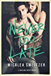 Never Too Late (Willow Creek Book 2)...
