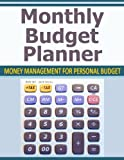img - for Monthly Budget Planner: Money Management for Personal Budget book / textbook / text book
