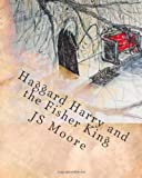 img - for Haggard Harry and the Fisher King book / textbook / text book