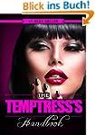 The Temptress's Handbook: The Real Di...
