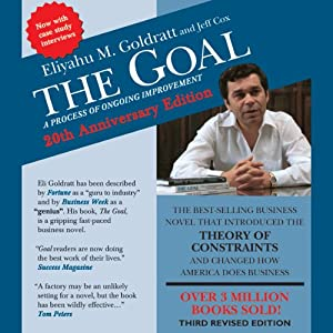 The Goal: A Process of Ongoing Improvement: Revised Third Edition | [Eliyahu M. Goldratt, Jeff Cox]