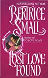 Lost Love Found (0345374193) by Small, Bertrice