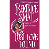 Lost Love Found ~ Bertrice Small