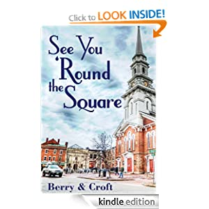 See You 'Round the Square Lara L. Croft and Michael R. Berry