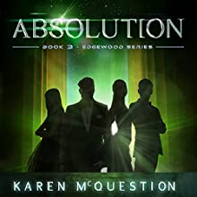 Absolution: Book Three - Edgewood Series (       UNABRIDGED) by Karen McQuestion Narrated by Maxwell Glick, Stacey Glemboski