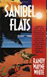Sanibel Flats (0312926022) by Randy Wayne White