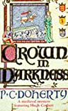 Crown in Darkness (A Medieval Mystery Featuring Hugh Corbett)