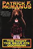 The Night the Bear Ate Goombaw (0805013407) by McManus, Patrick F.