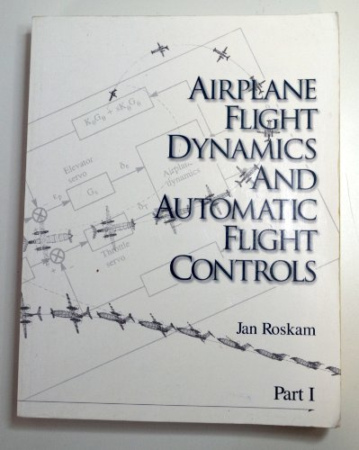 Airplane Flight Dynamics and Automatic Flight Controls Pt. 1