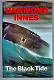 The Black Tide (0002226189) by Innes, Hammond