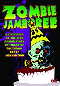 "Zombie Jamboree: 25th Anniversary Convention for ""Night of the Living Dead"""