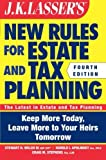 img - for By Stewart H. Welch - JK Lasser's New Rules for Estate and Tax Planning (4th Edition) (10.9.2011) book / textbook / text book