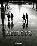 Andre Kertesz (Editions Hazan) (0300167814) by Frizot, Michel