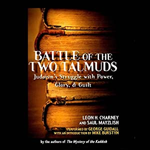 Battle of the Two Talmuds Audiobook