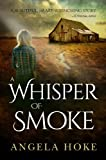 img - for A Whisper of Smoke book / textbook / text book