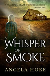 (FREE on 9/27) A Whisper Of Smoke by Angela Hoke - http://eBooksHabit.com
