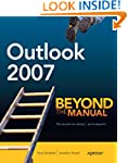 Outlook 2007: Beyond the Manual (Btm...