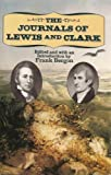 The Journals of Lewis and Clark (Nature Library, Penguin) (0670826111) by Meriwether Lewis
