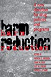 Harm Reduction: A New Direction for D...