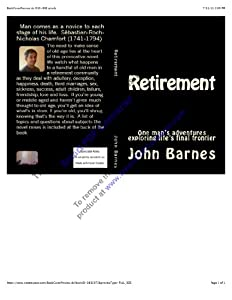Retirement: One man's adventures exploring life's final frontier from Createspace