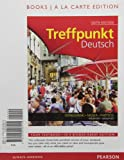 Treffpunkt Deutsch: Grundstufe, Books a la Carte Edition (6th Edition)