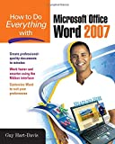 How to Do Everything with Microsoft Office Word 2007 (0071490698) by Hart-Davis, Guy