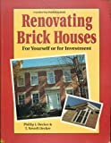 img - for Renovating Brick Houses: For Yourself or for Investment book / textbook / text book