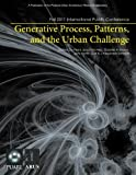 img - for Generative Process, Patterns, and the Urban Challenge: Proceedings of the 2011 International PUARL Conference book / textbook / text book