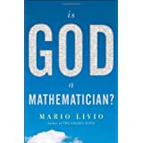 "Is God a Mathematician?von ""Mario Livio"""