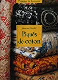 img - for Piques de Coton (French Edition) book / textbook / text book
