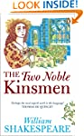 The Two Noble Kinsmen (Penguin Shakes...