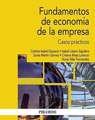 FUNDAMENTOS DE ECONOMIA DE LA EMPRESA CASOS PRACTICOS