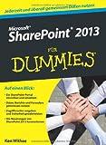 Microsoft SharePoint 2013 für Dummies (Fur Dummies)