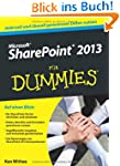 Microsoft SharePoint 2013 f�r Dummies
