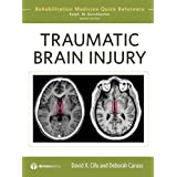 Traumatic Brain Injury (Rehabilitation Medicine Quick Reference)