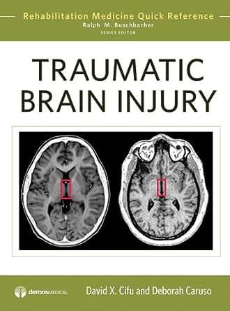 Traumatic Brain Injury Rehabilitation Medicine Quick border=