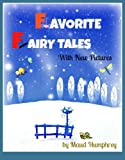 img - for Favorite Fairy Tales (Twelve Classic Fairy Tales for Children With Color Illustrations) book / textbook / text book