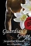 Guardian's Grace: 1 (The Guardians of the Race)