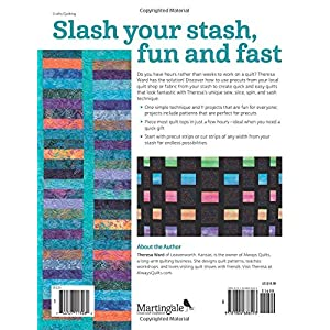 Sew, Slice, Spin & Sash: Quick and Easy Strip-Pieced Quilts