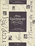 img - for Royal Autographs: The Tudor and Stuart Monarchs of England book / textbook / text book