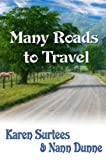 img - for Many Roads To Travel: Book 2 in The TJ & Mare Series book / textbook / text book