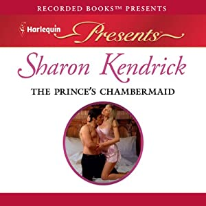 The Prince's Chambermaid | [Sharon Kendrick]