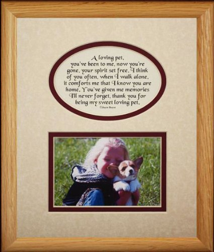 8x10 LOVING PET Picture & Poetry Photo Gift Frame ~ Cream/Burgundy Mat * Memorial * Bereavement * Sympathy * Condolence Picture and Poetry Keepsake Gift Frame for a Beloved Pet