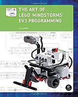 The Art of LEGO MINDSTORMS EV3 Programming, (Full Color)