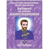 Decrets du Ma�tre SAINT-GERMAIN (SAINT-GERMAIN Collection M�taphysique t. 1)