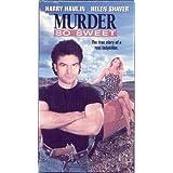 Murder So Sweet [VHS] ~ Harry Hamlin