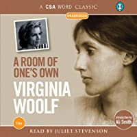 A Room of One's Own (       UNABRIDGED) by Virginia Woolf Narrated by Juliet Stevenson