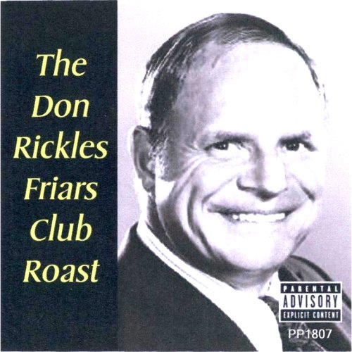 The Don Rickles Friars Club Roast by Johnny Carson, Don Rickles, Flip Wilson, Jack E. Leonard and Jackie Vernon